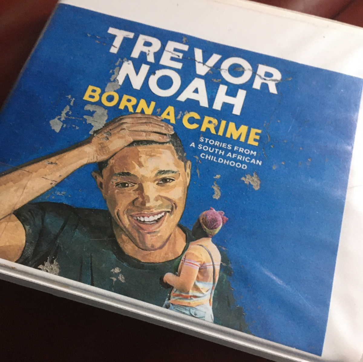 """Born A Crime: Stories From a South African Childhood"" by Trevor Noah – Review"